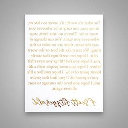 For What It's Worth: It's Never Too Late - Gold Foil Art Pri
