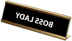 Funny Boss Lady Engraved Black Gold Name Plate/Plaque for De