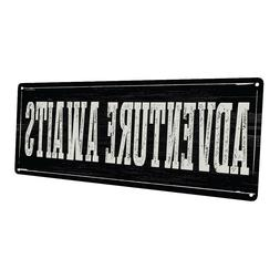 Adventure Awaits Metal Sign; Wall Decor for Office or Meetin