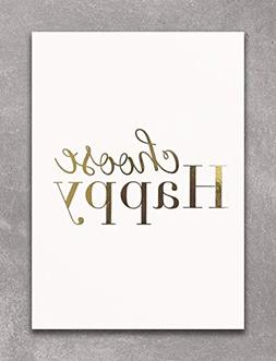 CHOOSE HAPPY - Gold Foil Print Wall Art Decor. Perfect For I