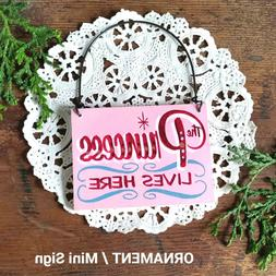 DecoWords Ornament Mini Wood Sign PRINCESS LIVES HERE Office