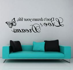 Don't dream your life Wall Sticker Quotes Decoration Home Of