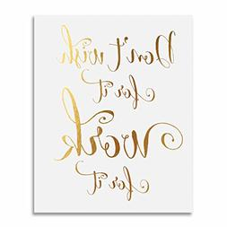Don't Wish for It, Work for It Gold Foil Decor Wall Art Prin