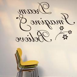 Witkey Dream Imagine and Believe Inspirational Wall Decal St