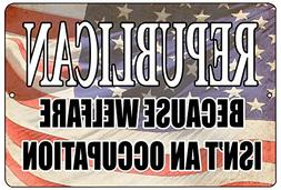 Rogue River Tactical Funny Republican Because Welfare is Not