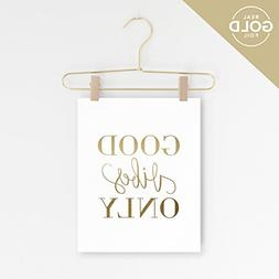 Good Vibes Only Wall Art, Wall Decor, Inspirational Quotes,