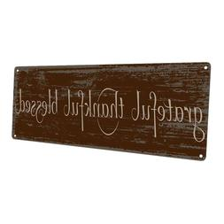 Grateful Thankful Blessed Metal Sign; Wall Decor for Office