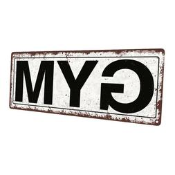 Gym Metal Sign; Wall Decor for Home and Office
