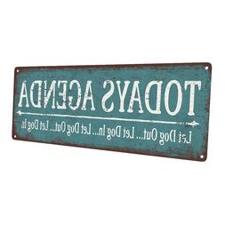 Let Dog Out, Let Dog In Metal Sign; Wall Decor for Home and