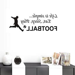 BIBITIME Life is simple Eat Sleep Play FOOTBALL Wall Quotes
