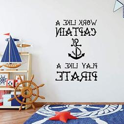 Playroom Wall Decal - Work Like A Captain Play Like A Pirate
