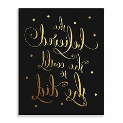 She Believed She Could So She Did Gold Foil Black Art Print