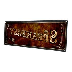 Speakeasy Metal Sign; Wall Decor for Home and Office