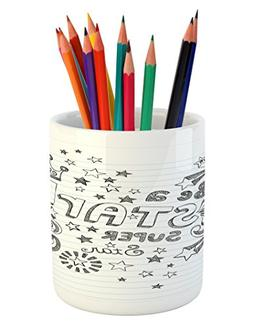 Ambesonne Teen Room Pencil Pen Holder, Be A Super Star Phras