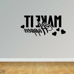 wall decal quote make it happen saying