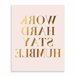 Work Hard Stay Humble Gold Foil Print on Blush Pink Paper Mo