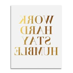 Work Hard Stay Humble Gold Foil Print Modern Typographic Pos