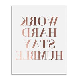 Work Hard Stay Humble Rose Gold Foil Print Modern Typographi