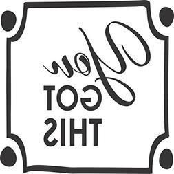 You Got This - Wall Vinyl Decals  Great to Put up in Front o